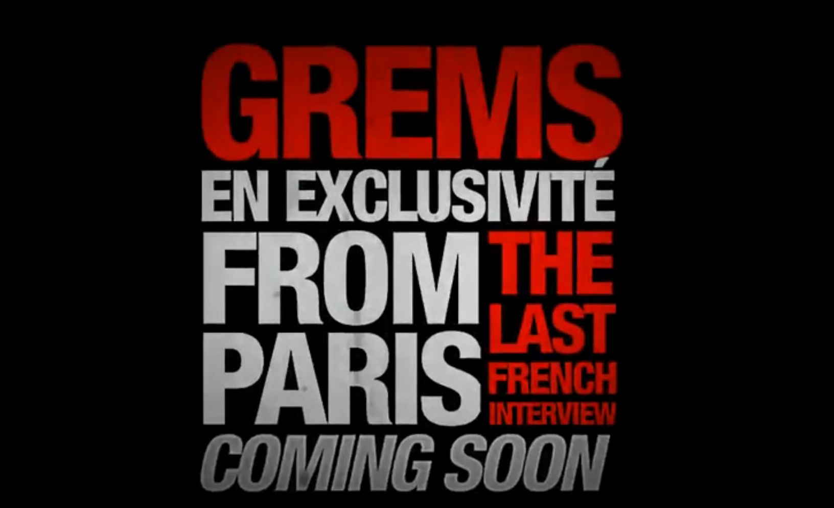 GREMS – The Last French Interview – the teaser