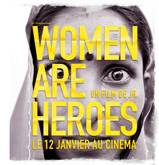 Women Are Heroes – JR