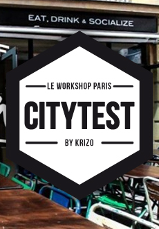 #Citytest Paris | Le Workshop Paris
