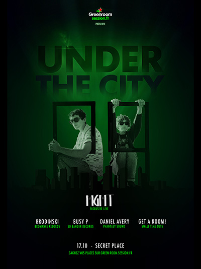 REPORT | UNDER THE CITY | GREEN ROOM SESSION