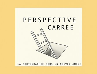 [Expo] @lesphotographes | PERSPECTIVE CARRE