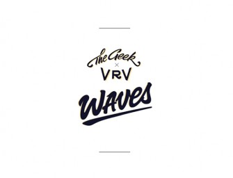 "The Geek x Vrv | ""Waves"""