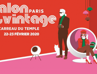 EVENT / Le salon du Vintage