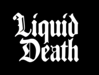 Liquid Death, mort de soif !